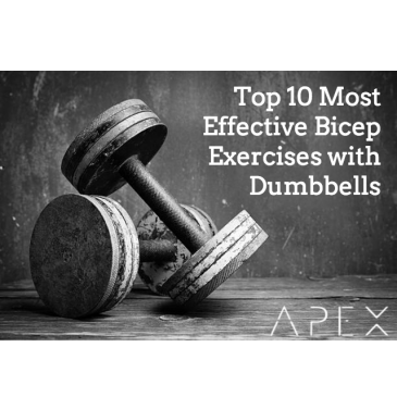 Top 10 Most Effective Bicep Exercises with Dumbbells